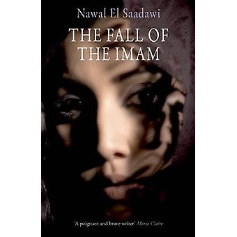 The Fall of the Imam by Nawal El-Saadawi - 9781846590627 Book