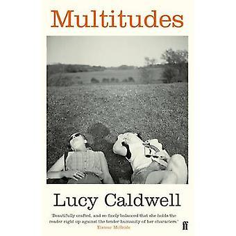 Moltitudini di Lucy Caldwell - 9780571313518 libro