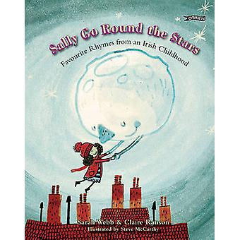 Sally Go Round The Stars - Favourite Rhymes from an Irish Childhood by