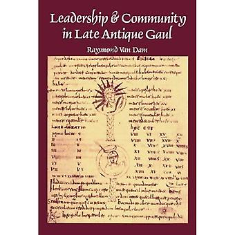 Leadership and Community in Late Ancient Gaul