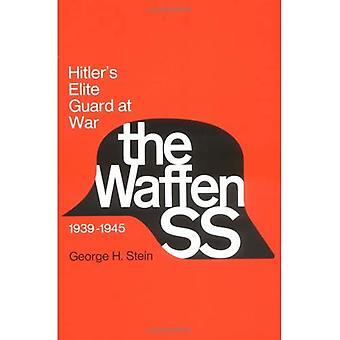 Waffen-SS: Hitler's Elite Guard at War, 1939-1945