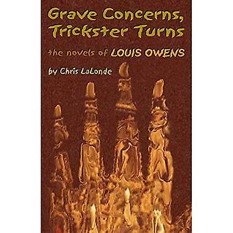 Gravi preoccupazioni, Trickster gira!: I romanzi di Louis Owens (serie di studi critici e letteratura indiana americana)