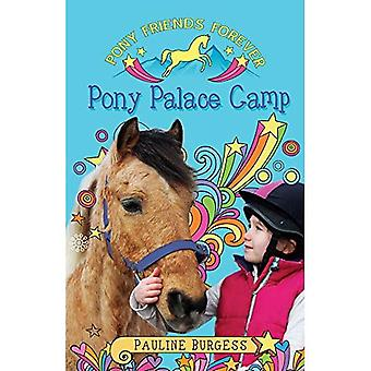 Pony Friends Forever: Pony Palace Camp