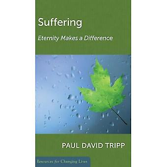 Suffering Eternity Makes a Difference (Resources for Changing Lives)