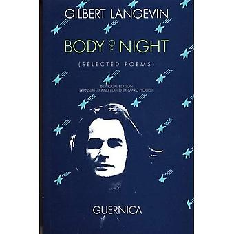 Body of Night: Selected Poems (Essential Poets (Guernica))