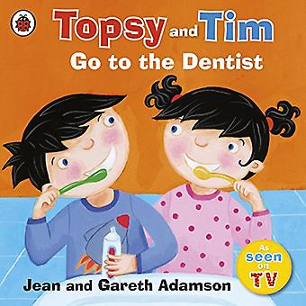 Aller chez le dentiste (Topsy & Tim)