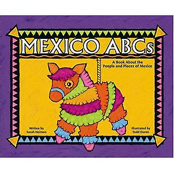 Mexico ABC's: A Book about the People and Places of Mexico (Country ABCs)