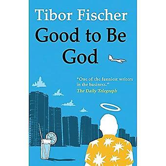 Bra för att vara Gud