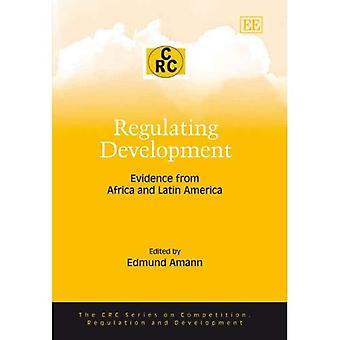 Regulierung der Entwicklung: Evidenz aus Afrika und Lateinamerika