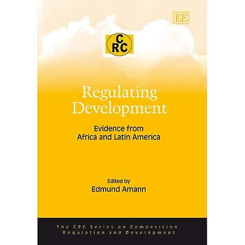 Regulating Development  Evidence from Africa and Latin America