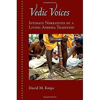 Vedic Stimmen: Intime Erzählungen der lebendigen Andhra Traditionen
