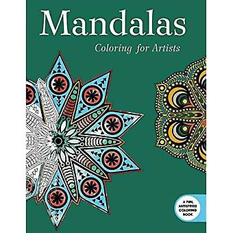 Mandalas: Coloring for Artists (Creative Stress Relieving Adult Coloring Book)