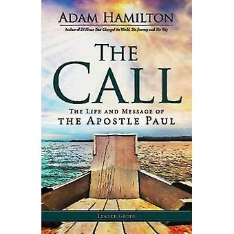 Call  Leader Guide The Life and Message of the Apostle Paul by Hamilton & Adam