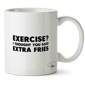 Hippowarehouse oefening ik dacht dat je zei Extra friet 10oz mok Cup