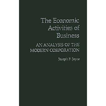 The Economic Activities of Business An Analysis of the Modern Corporation by Joyce & Joseph P.