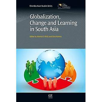 Globalisering verandering en leren in Zuid-Azië door Khilji & Shaista E.