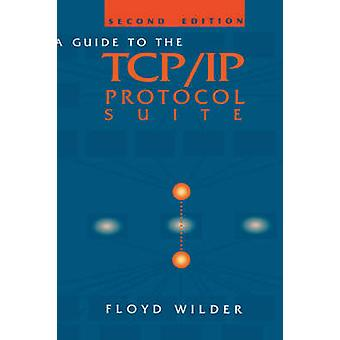 Guide to the TCPIP Protocol Suite by Wilder & Floyd