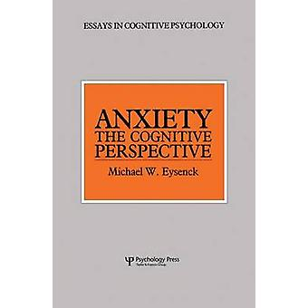 Anxiety  The Cognitive Perspective by Eysenck & Michael W.