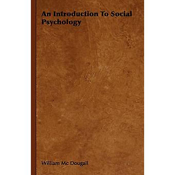 Un'introduzione alla psicologia sociale di MC Dougall & William