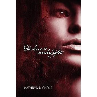 Mørke og lys av Nichole & Kathryn