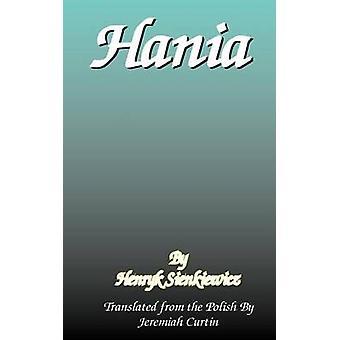 Hania by Sienkiewicz & Henryk K.