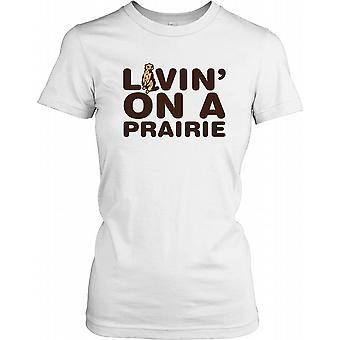 Loving On A Prairie - Funny Meerkat Ladies T Shirt