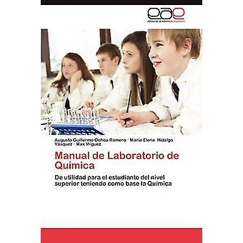 Manuale de Laboratorio de Quimica da Ochoa Romero Augusto Guillermo