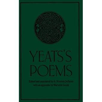 Yeatss Gedichte - 1996 (3. überarbeitete Auflage) von w.b - A. Norman