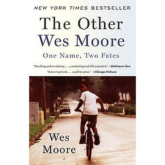 The Other Wes Moore - One Name - Two Fates by Wes Moore - 978038552820