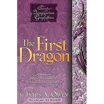 The First Dragon by James A Owen - James A Owen - 9781442412279 Book