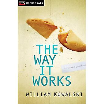 The Way It Works by William Kowalski - 9781554693672 Book
