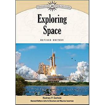 Udforskning af Space (revideret udgave) af Rodney P. Carlisle-John S. Bow