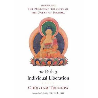 The Path of Individual Liberation - The Profound Treasury of the Ocean