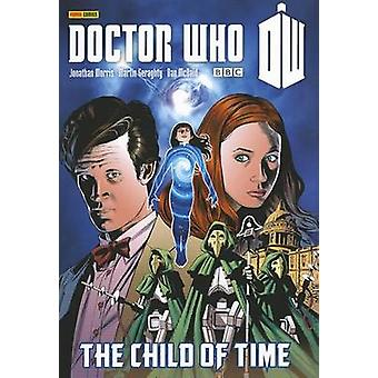 Doctor Who - The Child of Time by Jonathan Morris - 9781846534607 Book