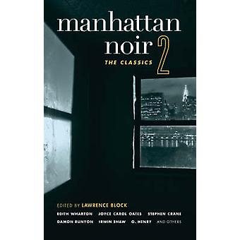Manhattan Noir - The Classics by Lawrence Block - 9781933354576 Book