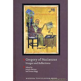 Gregory of Nazianzus by Jostein Bortnes & Tomas Hagg