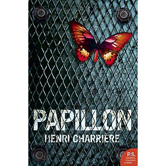 Papillon by Henri Charriere & Patrick OBrian