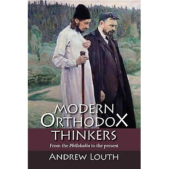 Modern Orthodox Thinkers by Louth & Andrew