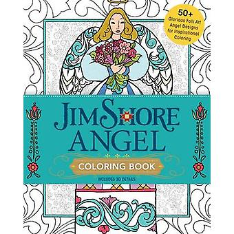 Jim Shores Angel Coloring Book by Jim Shore