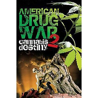 Amerikanske Drug War 2: Cannabis skæbne [DVD] USA importerer