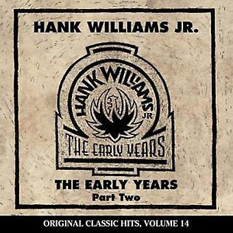 Hank Williams Jr. - Hank Williams Jr.: Vol. 2-Early Years [CD] USA import