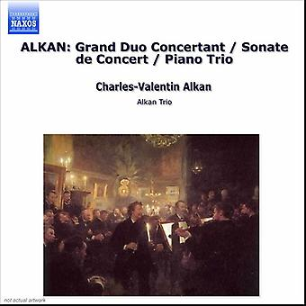 C. Alkan - Alkan: Sonate De Concert; Grand Duo Concertant; Piano Trio [CD] USA import