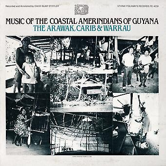 Music of the Coastal Amerindians of Guyana: The Ar - Music of the Coastal Amerindians of Guyana: The Ar [CD] USA import