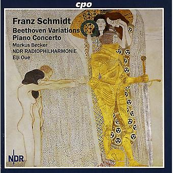 F. Schmidt - Franz Schmidt: Beethoven Variations; Piano Concerto [CD] USA import