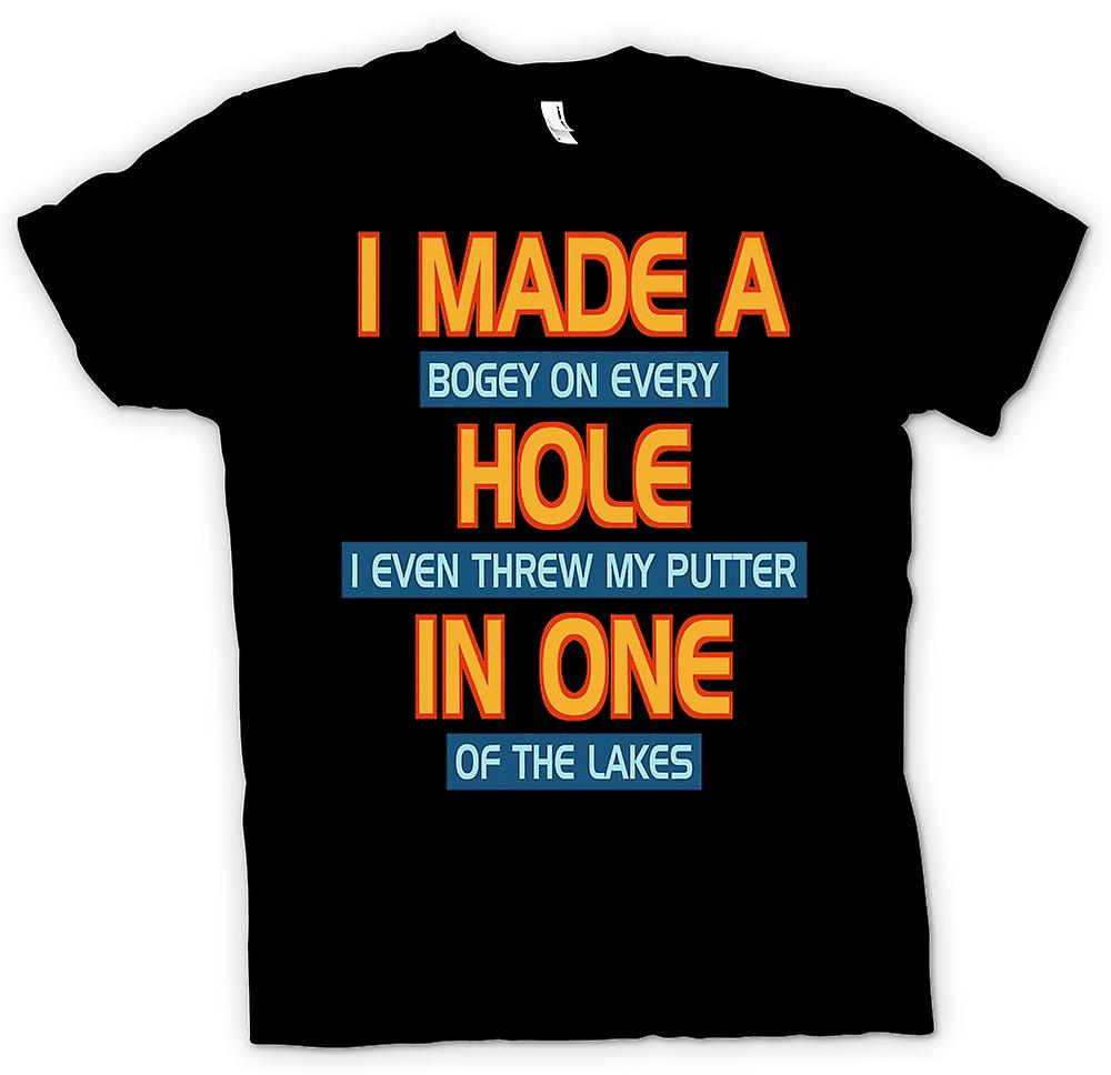Mens T-shirt - I Made A Bogey On Every Hole - Funny