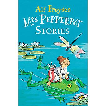 Mrs. Pepperpot Stories by Alf Proysen - Hilda Offen - 9780099411390 B