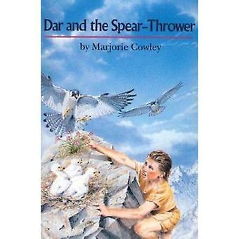 Dar y el lanzador de la lanza (nueva edición) por Marjorie Cowley - 97803957