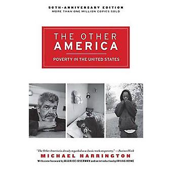 The Other America - Poverty in the United States (New edition) by Mich