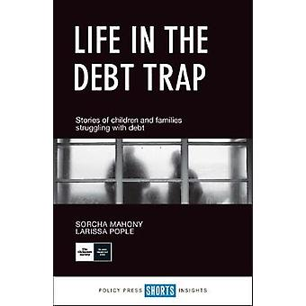 Life in the debt trap - Stories of children and families struggling wi