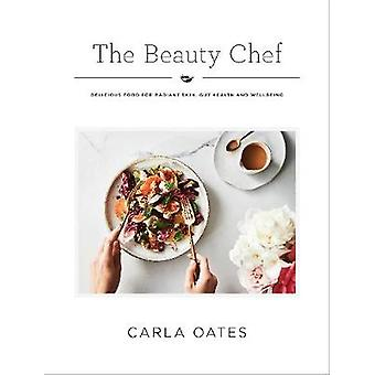 The Beauty Chef - Delicious Food for Radiant Skin - Gut Health and Wel